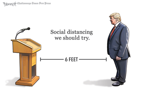 Caption:  Social Distancing We Should Try.  Image:  Donald Trump and podium, separated by a line labeled